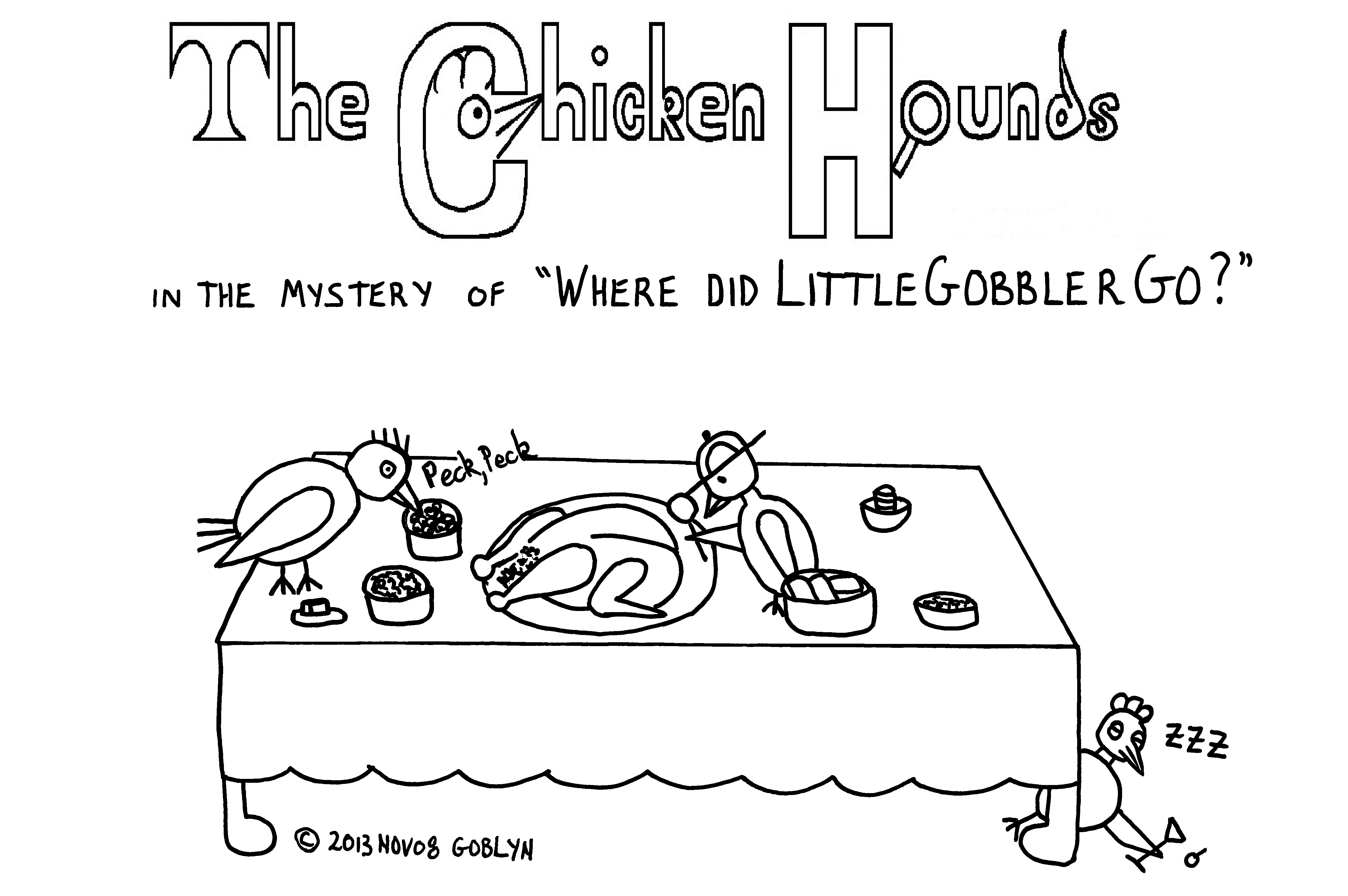 "The Chicken Hounds in the Mystery of ""Where Did Little Gobbler Go?"""