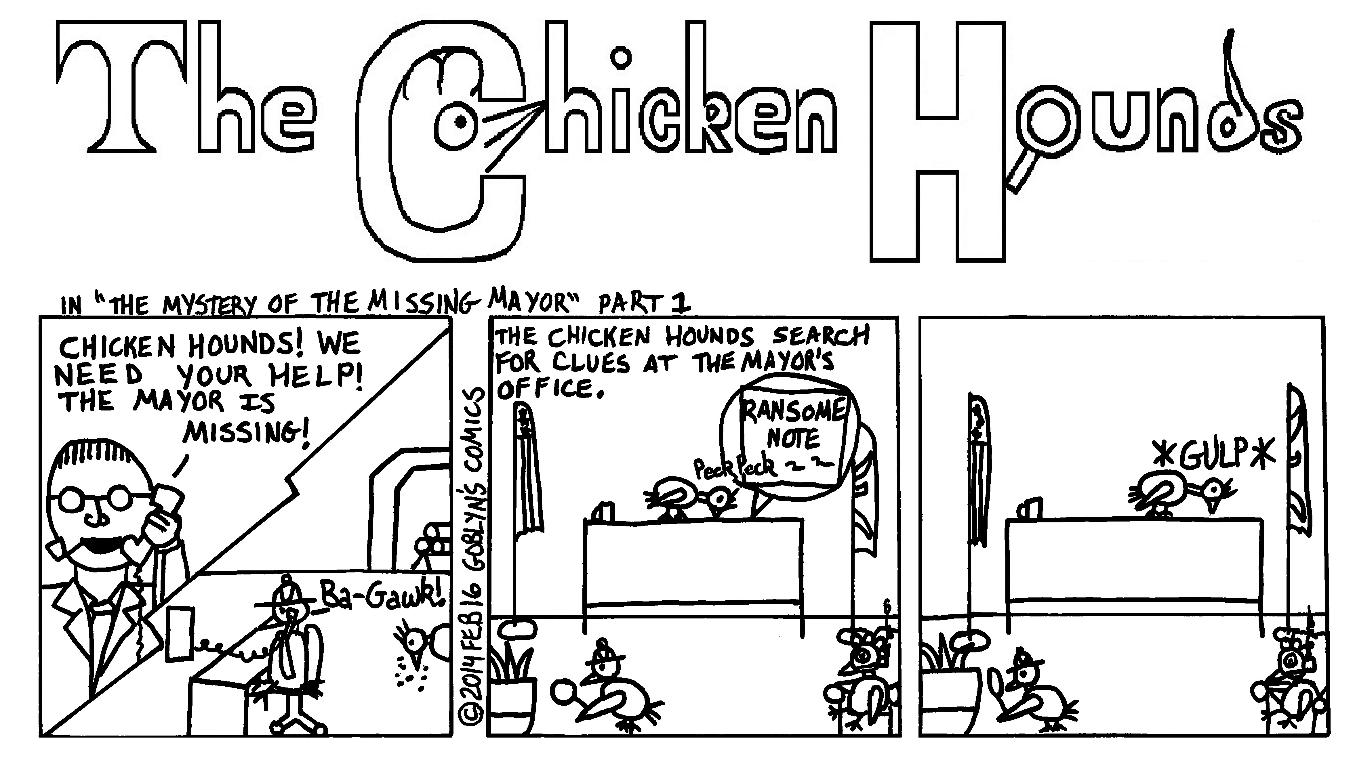"The Chicken Hounds, San Francisco's Greatest Detectives, in ""The Mystery of the Missing Mayor"" Part 1."