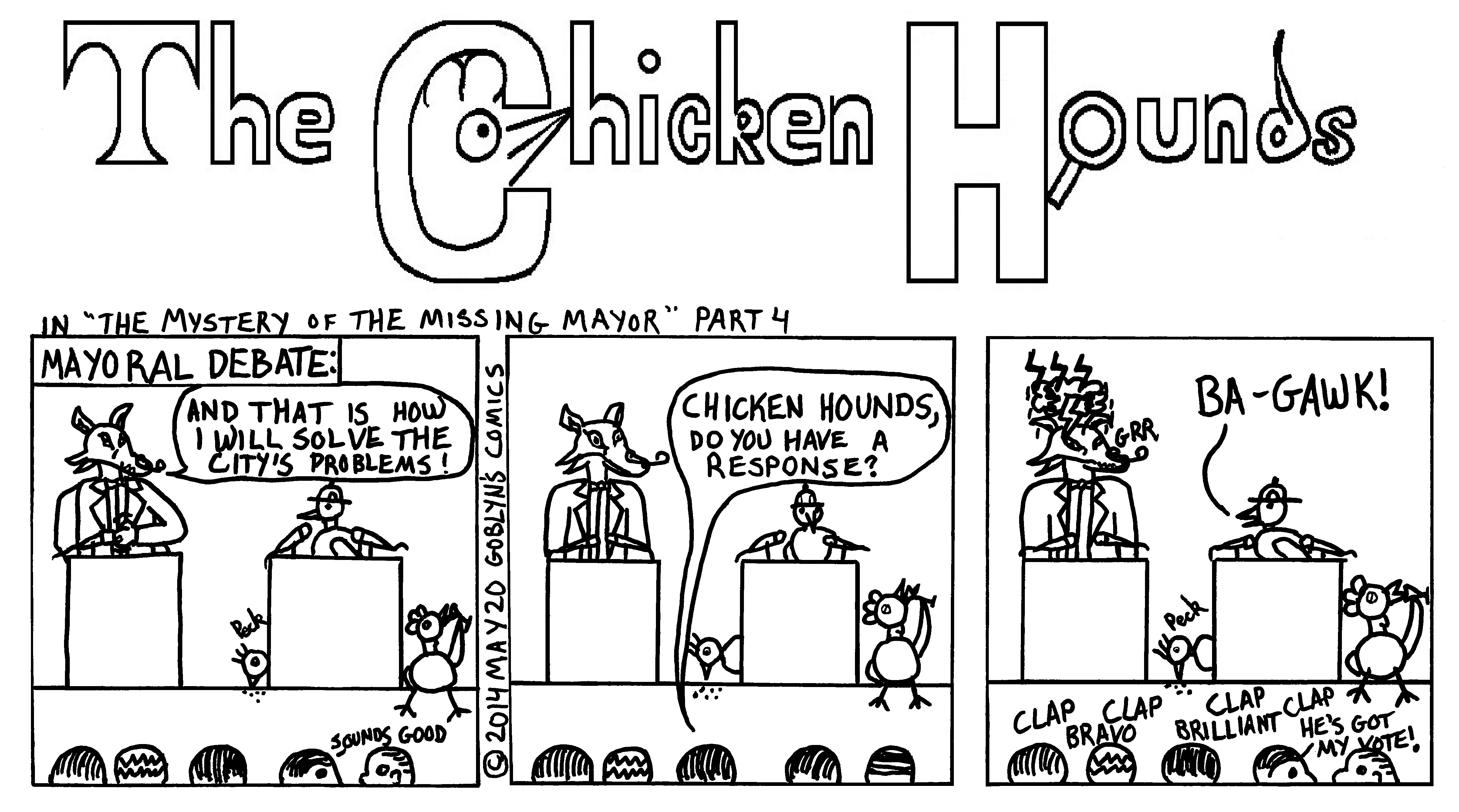 "The Chicken Hounds, San Francisco's Greatest Detectives, in ""The Mystery of the Missing Mayor"" Part 4. The Chicken Hounds plan for San Francisco: Ba-Gawk!"