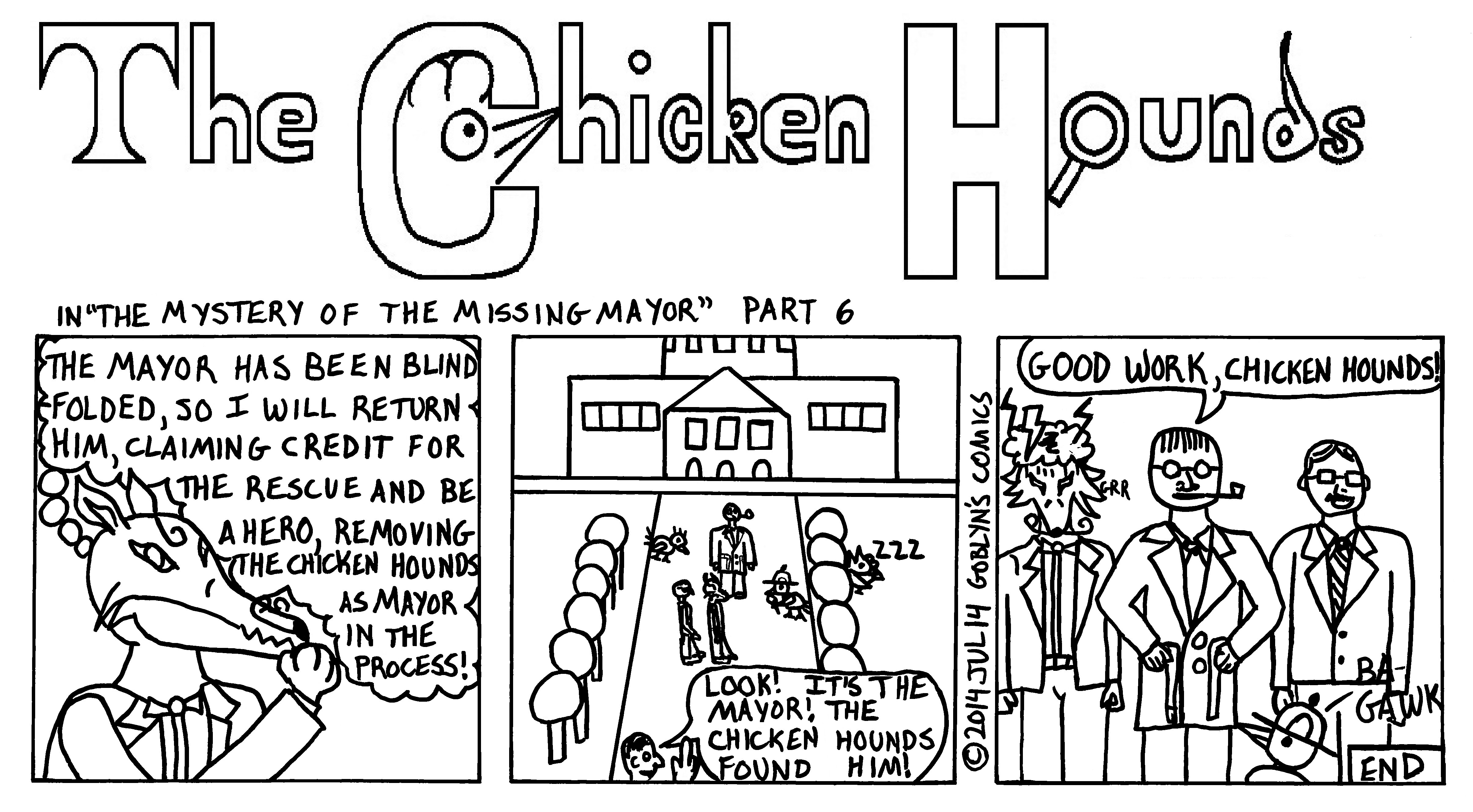 "The Chicken Hounds, San Francisco's Greatest Detectives, in ""The Mystery of the Missing Mayor"" Part 6. Francisco Fox, nemesis of the Chicken Hounds. tries to take credit for rescuing the mayor but the Commissioner says ""Good work, Chicken Hounds!"""
